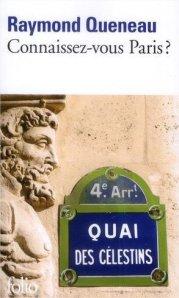 Raymond QUENEAU, Connaissez-vous Paris ?