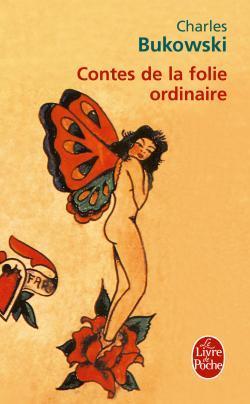 Contes de la folie ordinaires, de Charles Bukowski