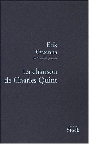 Erik ORSENNA, La chanson de Charles Quint (2/2)