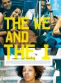 affiche-the-we-and-the-i