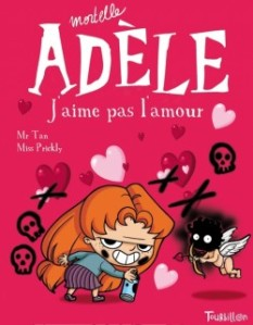 Mortelle Adèle, 4, J'aime pas l'amour - Mr Tan et Miss Prickly