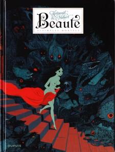 Beauté III - Simples mortels, quand Hubert et Kerascoët revisitent le conte de fée avec humour