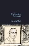 La cache, Christophe Boltanski