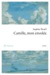 Camille mon envolée, Sophie Daull