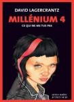 Ce qui ne me tue pas, Millenium 4