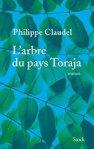 L'arbre du pays Toraja, de Philippe Claudel
