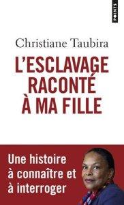 Christiane Taubira, L'esclavage raconté à ma fille