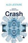 Contes du Soleil noir, Crash, Alex Jestaire