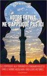 Couverture de Votre fatwa ne s'apllique pas ici