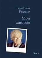 Couverture de Mon autopsie de Jean-Louis Fournier