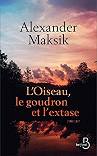L'oiseau, le goudron et l'extase, Alexander Maksik