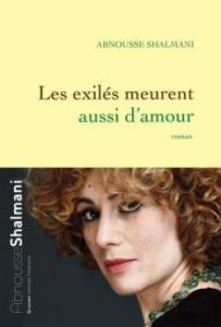 Couverture du roman Les exilés meurent aussi d'amour