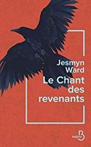 Couverture du roman Le chant des revenants de Jesmyn Ward