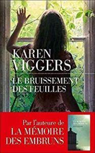 Couverture du roman Le bruissement des feuilles de Karen Viggers