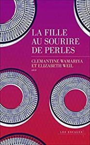 Couverture de La fille aux sourire de perles, Clémantine Wamariya