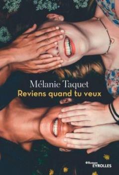 Couverture de Reviens quand tu veux de Mélanie Taquet