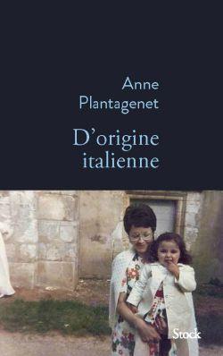 """Couverture du livre """"D'origine italienne"""" d'Anne Plantagenet"""