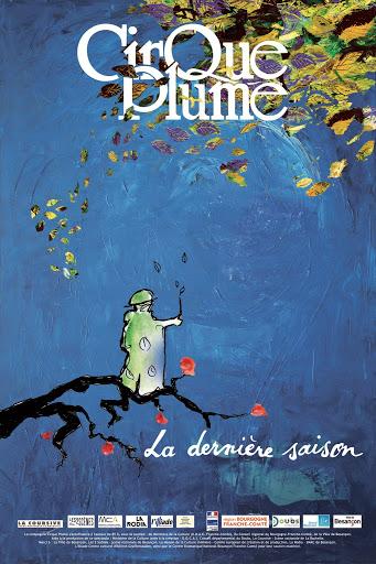 Affiche de La dernière saison du Cirque Plume