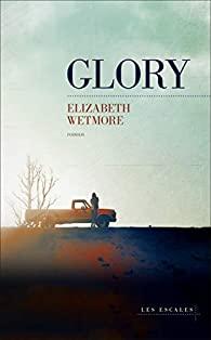 Couverture du roman Glory