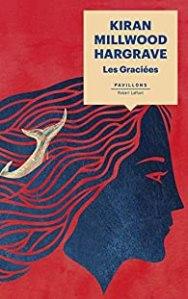 Couverture du roman Les graciées