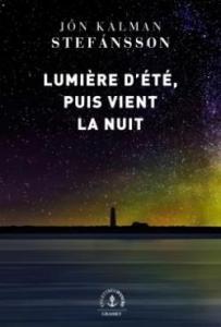 Couverture du roman Lumière d'été, puis vient la nuit