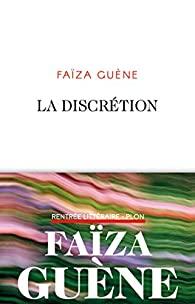 Couverture du roman La discrétion