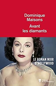 Couverture du roman Avant les diamants