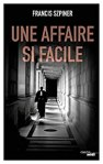 Couverture du roman Une affaire si facile