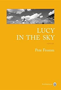Couverture de Lucy in the sky de Pete Fromm