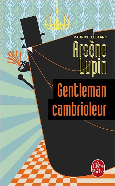 Couverture du roman Arsène Lupin Gentleman cambrioleur