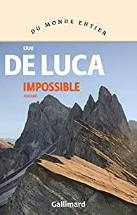 Couverture du roman Impossible de Erri de Luca