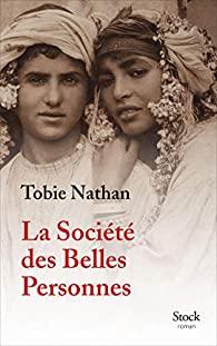 Couverture du roman La société des belles personnes de Tobie Nathan
