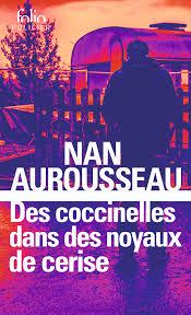 Couverture du roman Des coccinelles dans des noyaux de cerise