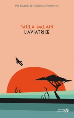 Couverture de L'Aviatrice de Paule McLain