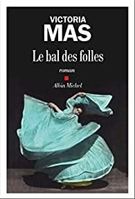 Couverture du roman Le bal des fauves