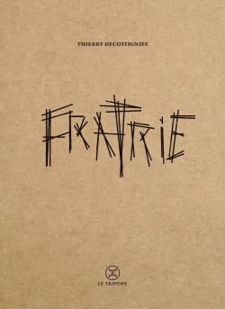 Couverture du roman Fratrie