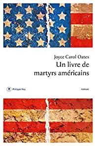 Couverture du roman Un livre de martyrs américains